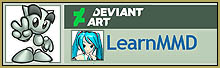 Visit LearnMMD on Deviant Art!