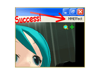 Succes! You Installed MMDEffect!