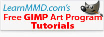 See LearnMMD.com's GIMP Tutorials and links to the free GIMP software!