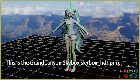 I loaded the GrandCanyon.pmx Skybox model to see my Stage, again.
