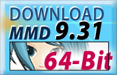 Download MMDx64 64-bit MikuMikuDance MMD 9.31x64