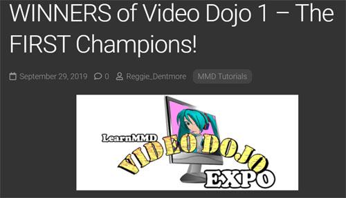LearnMMD's Video Dojo EXPO Champions!